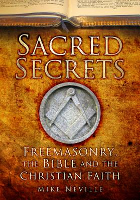 Sacred Secrets By Neville, Mike