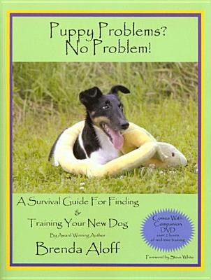 Puppy Problems? No Problem! By Aloff, Brenda